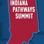 See Video Highlights of the 2019 Indiana Pathways Summit